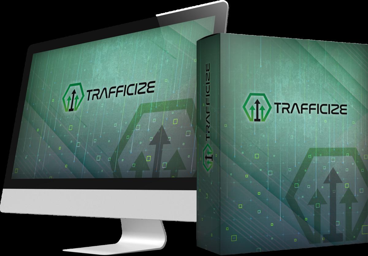 Trafficize Review And Bonus